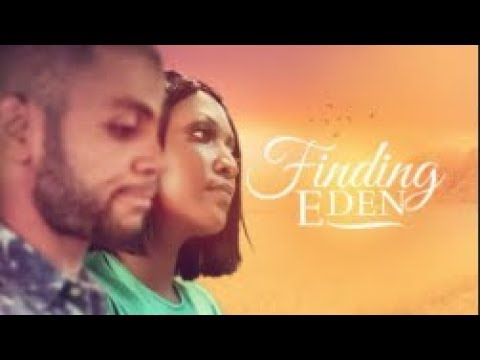 Finding Eden - Latest 2018 Nigerian Nollywood Drama Movie (20 min preview)