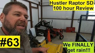 8. #63 Vlog- Hustler Raptor SD REVIEW! 100 hours.  We finally get rain! No mowing to see here folks!