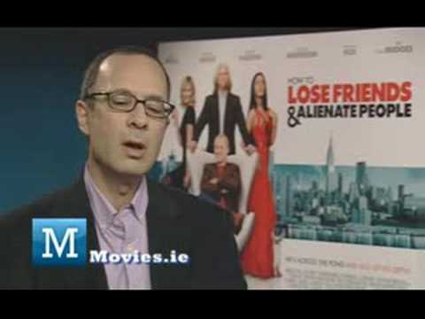 moviesireland - First time feature director Robert B. Weide talks to http://www.Movies.ie about bringing How To Lose Friends And Alienate People to the silver screen, his lo...