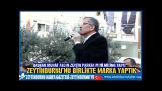 Başkan Murat Aydın Zeytin Parkta Mini Miting Yaptı