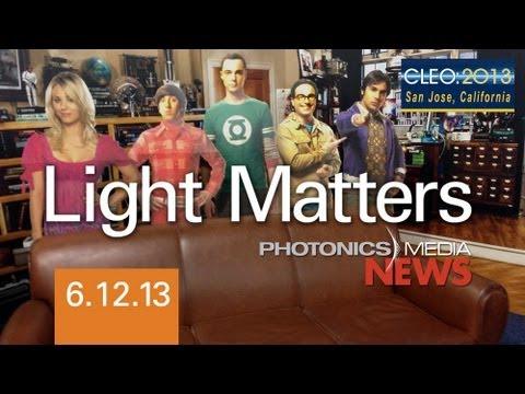 Big Bang at CLEO 2013 - LIGHT MATTERS 06.12.2013