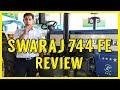 Swaraj 744 FE Tractor Review in Hindi