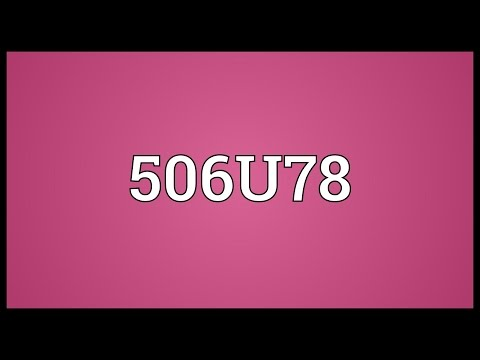 506U78 Meaning
