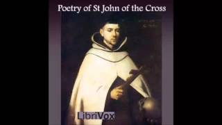 Poetry of St John of the Cross (FULL Audiobook)