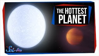 The Hottest Planet Ever by SciShow Space