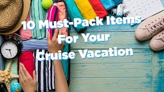 Video 10 Must-Pack Items for Cruisers MP3, 3GP, MP4, WEBM, AVI, FLV Juni 2019