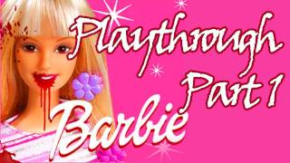 Barbie Adventure: Playthrough - Part 1 - RAGEMODE
