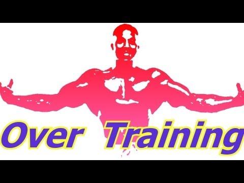OverTraining – Bodybuilding Tips To Get Big