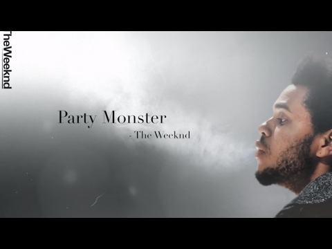 The Weeknd   Party Monster Lyrics HD