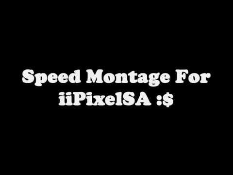Mountage For iiPixelSA , Enjoy ! (видео)