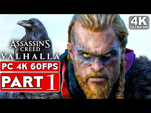 ASSASSIN'S CREED VALHALLA Gameplay Walkthrough Part 1 [4K 60FPS PC] - No Commentary