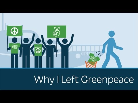Why I Left Greenpeace - Founder of Greenpeace explains how Greenpeace turned against reason and humanity