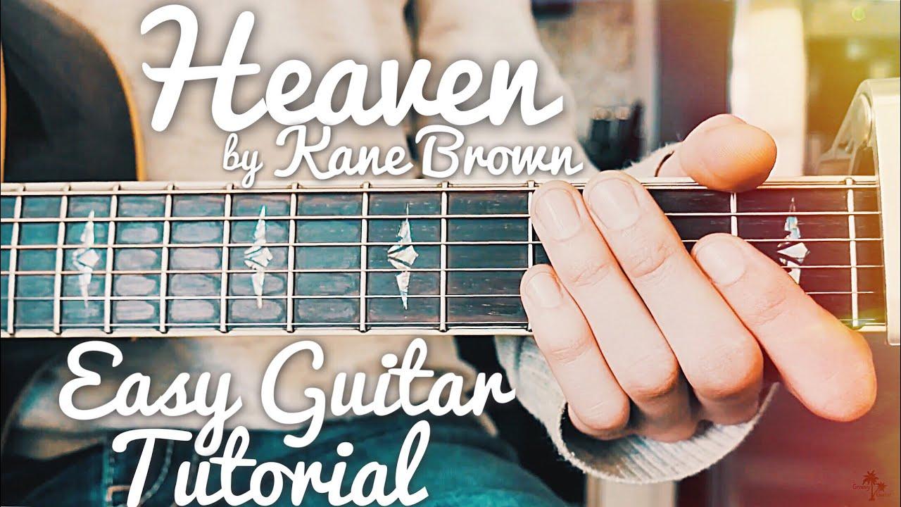 Heaven Kane Brown Guitar Lesson for Beginners // Heaven Guitar // Lesson #425
