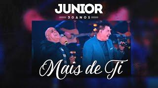 Junior, Mattos Nascimento - Mais de Ti | DVD Junior 30 Anos