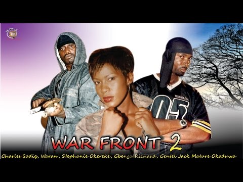War Front 2    -  Nigerian Nollywood  Movie