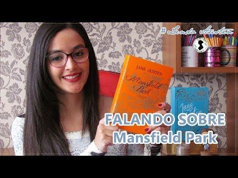 Falando sobre: Mansfield Park - #LendoAusten