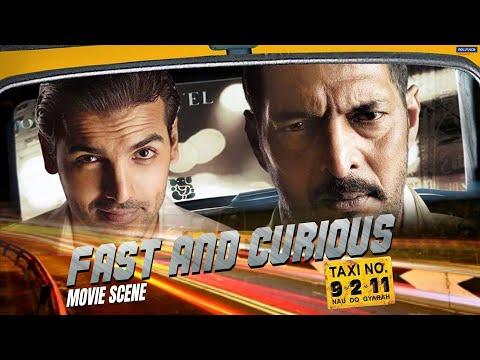 Fast and Curious | Taxi no 9211 | Movie Scene | Nana Patekar, John Abraham | Milan Luthria