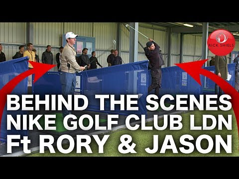 BEHIND THE SCENES AT NIKE GOLF CLUB LDN - Ft RORY & JASON