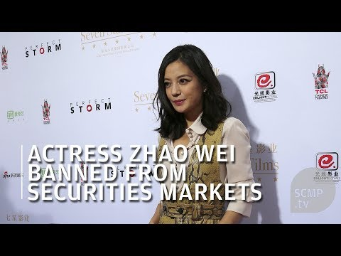Zhao Wei Banned From Securities Markets For 'fake' News