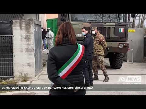 30/03/2020 | 15 SALME GIUNTE DA BERGAMO NEL CIMITERO DI SPINEA