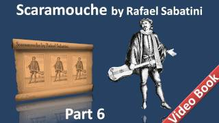 Nonton Part 6 - Scaramouche Audiobook by Rafael Sabatini - Book 3 (Chs 01-04) Film Subtitle Indonesia Streaming Movie Download