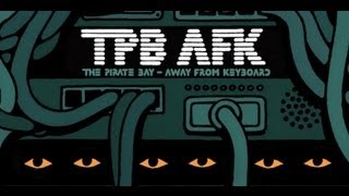Nonton TPB AFK - The Pirate Bay Away From Keyboard [VOSTFR] Film Subtitle Indonesia Streaming Movie Download
