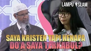 Video Saya KRISTEN Tapi Kenapa Do'a Saya SELALU TERKABUL? | Dr. Zakir Naik MP3, 3GP, MP4, WEBM, AVI, FLV Oktober 2017