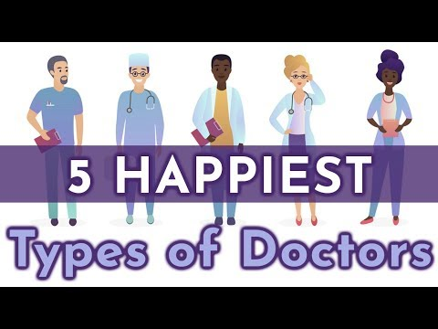 5 Happiest Types of Doctors by Specialty