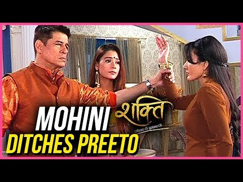 Mohini DITCHES Preeto And Refuses To LEAVE | Shakt