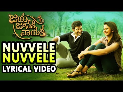 Nuvvele Nuvvele Lyrical Video | Jaya Janaki Naayaka | Bellamkonda Srinivas | Rakul Preeet Singh