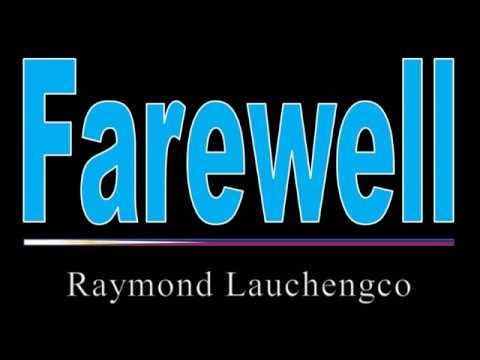 Raymond Lauchengco - Farewell Karaoke