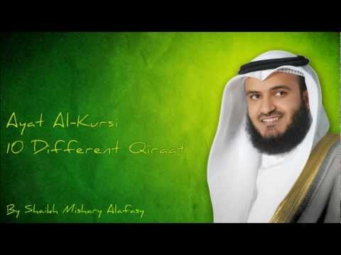 Ayat Al-Kursi By Qari Mishary Al-Rashid Al Afas-10 Different Qiraat.mp4