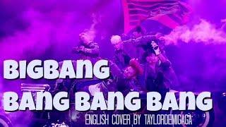 [English Cover] BIGBANG (빅뱅) - 뱅뱅뱅 (BANG BANG BANG) ...