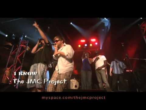 JMC Project - I Know [live]