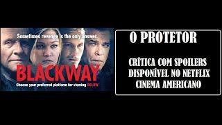 Nonton O Protetor I Blackway I Com Anthony Hopkins I Cr  Tica Com Spoilers Film Subtitle Indonesia Streaming Movie Download