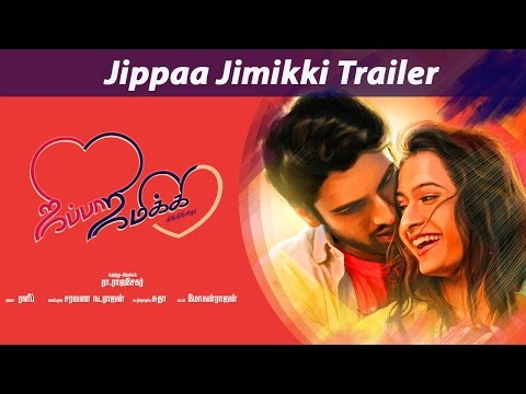 Jippaa Jimikki Movie Trailer HD,
