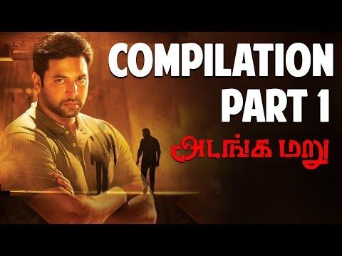 Adanga Maru | Tamil Movie | Compilation Part 1 | Jayam Ravi | Raashi Khanna | UIE Movies