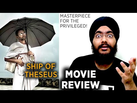 Ship of Theseus - Masterpiece for the Privileged | Movie Review | Anand Gandhi | Neeraj Kabi