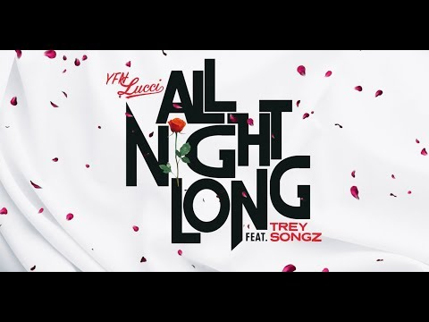 Download YFN Lucci - All Night Long feat. Trey Songz [Official Lyrics Video] MP3