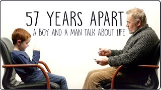 Video 57 Years Apart - A Boy And a Man Talk About Life MP3, 3GP, MP4, WEBM, AVI, FLV September 2018