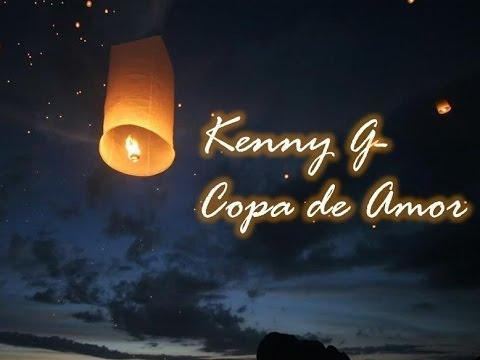 Kenny G - Copa de Amor (видео)