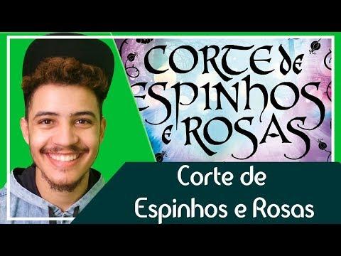 Corte de Espinhos e Rosas - Sarah J. Maas | Patrick Rocha