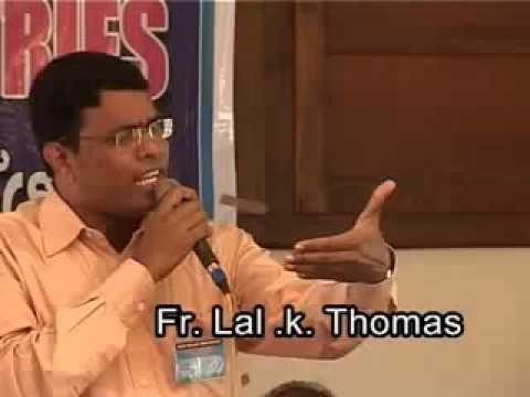 Fr. (Pastor) Lal . K . Thomas....Testimony