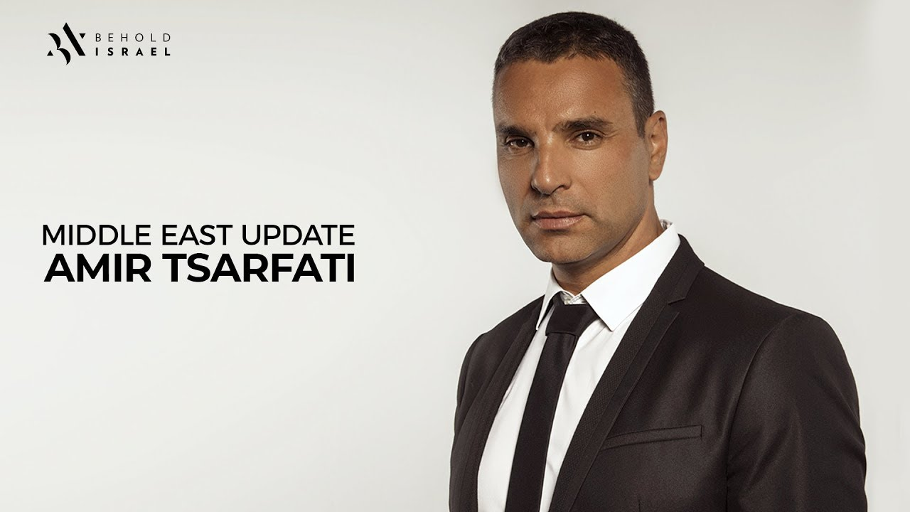 Amir Tsarfati: Middle East Update: November 3, 2019