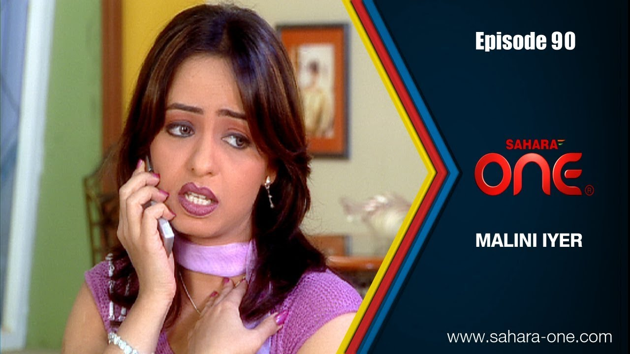 MALINI IYER || EPISODE -90|| SAHARA ONE || COMEDY HINDI TV SHOW||