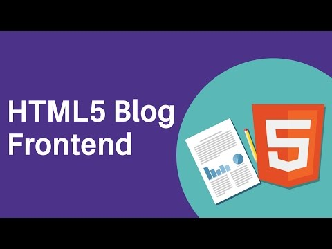 HTML5 Programming Tutorial | Learn HTML5 Blog Frontend - Introduction