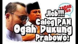 Video Koalisi Kardus Meradang!!! Caleg PAN Menolak Kampanyekan Prabowo Sandi! MP3, 3GP, MP4, WEBM, AVI, FLV Oktober 2018
