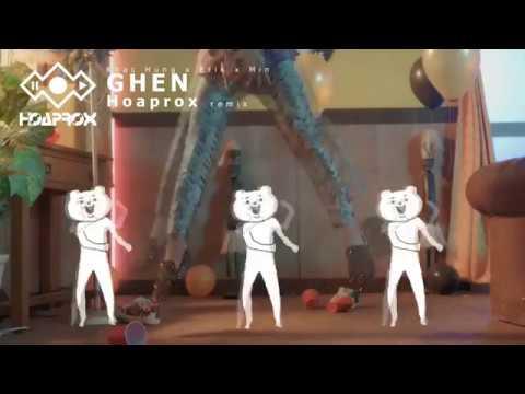GHEN (Hoaprox remix) | Khac Hung x Erik x Min | [TEASER] - Thời lượng: 52 giây.