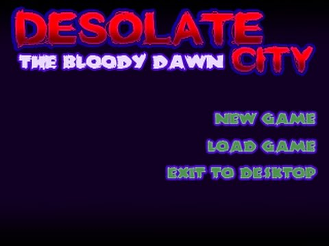 Desolate City: The Bloody Down