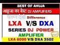 Ahuja LXA Vs DXA series Amplifier